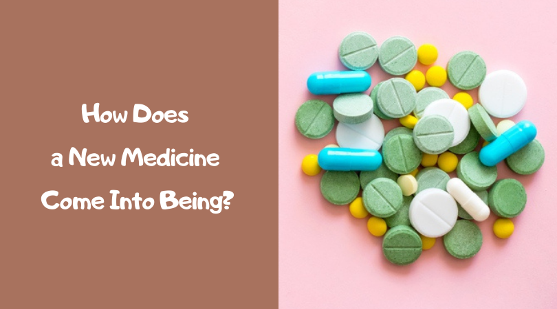 How Does a New Medicine Come Into Being